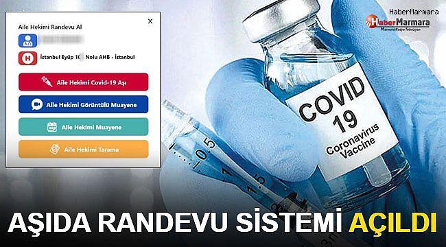 Koronavirüs aşı randevu sistemi açıldı