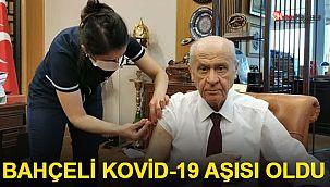 MHP Genel Başkanı Bahçeli, Kovid-19 aşısı yaptırdı!