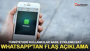 WhatsApp'tan flaş açıklama! Türkiye'deki kullanıcıları nasıl etkileyecek?