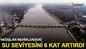 Yağışlar nehirlerdeki su seviyesini 6 kat artırdı