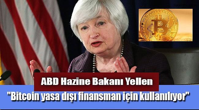 ABD Hazine Bakanı Yellen'den Bitcoin Uyarısı!!!