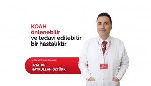 """Dr. Öztürk: """"KOAH önlenebilir ve tedavi edilebilir bir hastalıktır"""""""