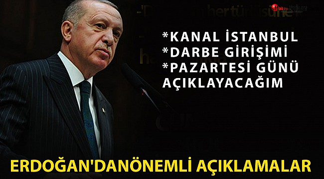 Erdoğan'dan Kanal İstanbul için son dakika sinyali!