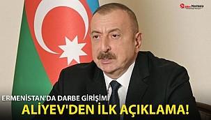 Ermenistan'daki darbe girişimiyle ilgili Aliyev'den ilk açıklama!