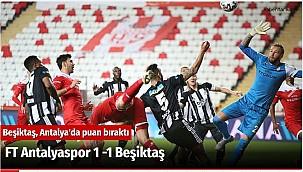 FT Antalyaspor 1 -1 Beşiktaş