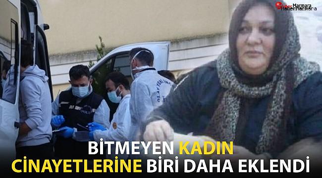 İstanbul'da kan donduran kadın cinayeti!