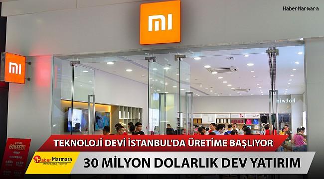 Teknoloji Devi İstanbul'da Üretime Başlıyor