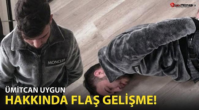 Ümitcan Uygun hakkında flaş gelişme!