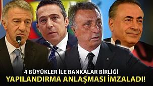 4 büyükler ile Bankalar Birliği yapılandırma anlaşması imzaladı!