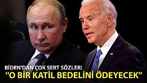 ABD Lideri Biden'dan Sert Sözler! O Bir Katil, Bedelini Ödeyecek