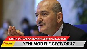 Bakan Soylu'dan 'normalleşme' açıklaması
