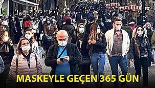Maskeyle geçen 365 gün: Türkiye'nin virüsle 1 yıllık imtihanı