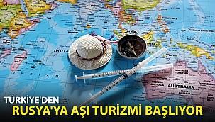 Türkiye'den Rusya'ya Aşı Turizmi Başlıyor
