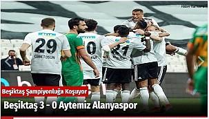Beşiktaş 3 - 0 Aytemiz Alanyaspor