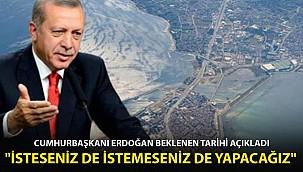 Cumhurbaşkanı Erdoğan Beklenen Tarihi Duyurdu