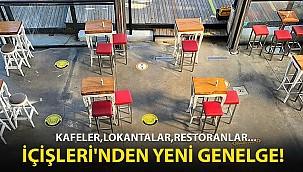 İçişleri Bakanlığı'ndan Kafe ve Restoranlarla İlgili Yeni Genelge
