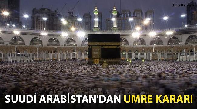 Suudi Arabistan'dan Umre Kararı!