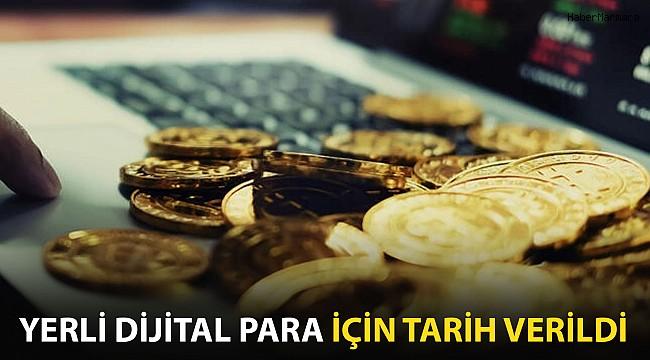 Yerli Dijital Para İçin Tarih Verildi