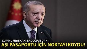 Cumhurbaşkanı Erdoğan'dan 'Aşı Pasaportu' Açıklaması