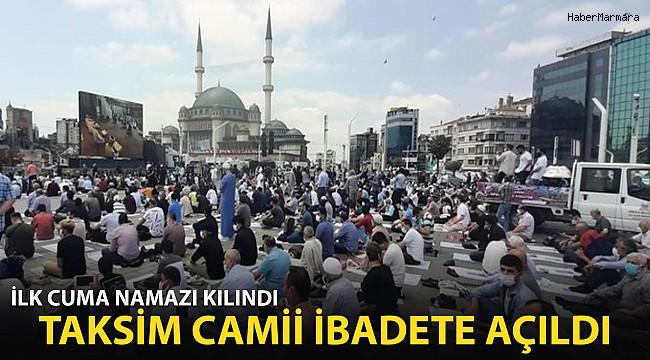 Taksim Camii İbadete Açıldı, İlk Cuma Namazı Kılındı...