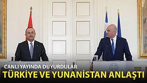 Türkiye ve Yunanistan Anlaştı