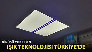 Virüsleri Yok Eden Işık Teknolojisi Türkiye'de
