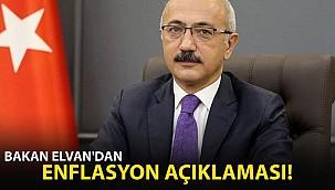 Bakan Elvan'dan Enflasyon Açıklaması!