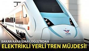 Bakan Karaismailoğlu'ndan Elektrikli Yerli Tren Müjdesi!