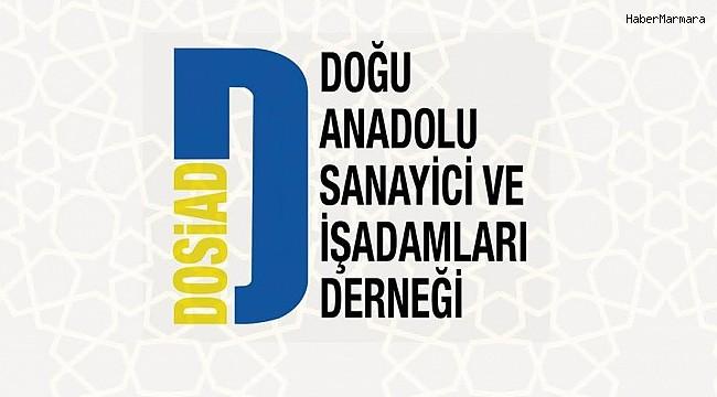 DOSİAD Erzurum üretim ekonomisine dikkat çekti