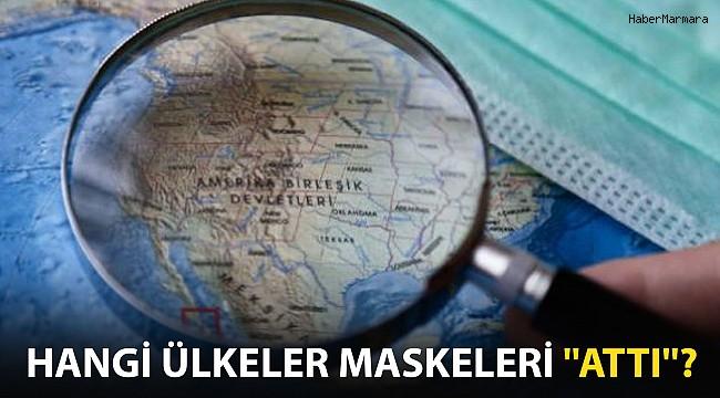 Hangi Ülkeler Maskeleri Attı?
