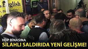 HDP Binasına Silahlı Saldırıda Yeni Gelişme!