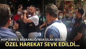 HDP İzmir İl Başkanlığı'nda Silah Sesleri! Özel Harekat Polisleri Sevk Edildi...