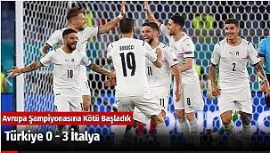 Türkiye 0 - 3 İtalya