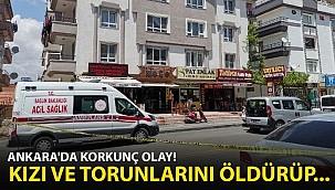 Ankara'da Korkunç Olay! Kızını ve iki Torununu Öldürüp…