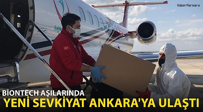 BioNTech Aşılarında Yeni Sevkiyat Ankara'ya Ulaştı!