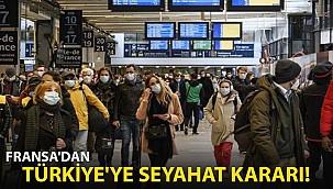 Fransa'dan Türkiye'ye Flaş Seyahat Kararı!