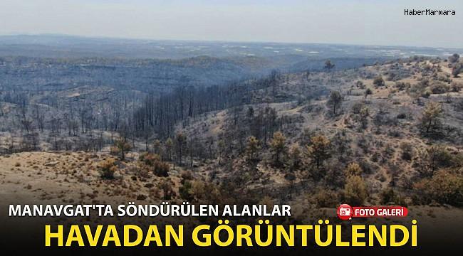 Manavgat'ta Söndürülen Alanlar Havadan Görüntülendi