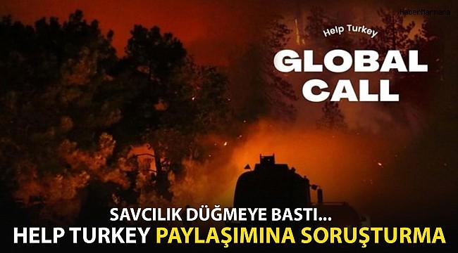 Savcılık Düğmeye Bastı: Help Turkey Paylaşımına Soruşturma!