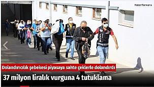 Adana'da 37 milyon liralık vurguna 4 tutuklama