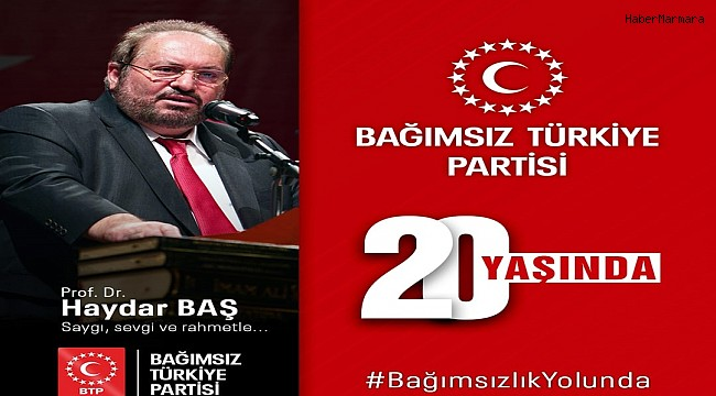 Bağımsız Türkiye Partisi (BTP) 20 Yaşında