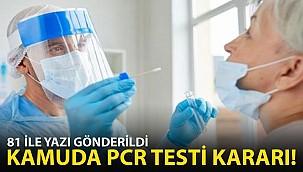 Kamuda PCR Testiyle İlgili Son Dakika Kararı! 81 İle Yazı Gönderildi