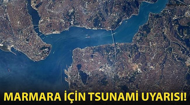 Marmara Denizi İçin Tsunami Uyarısı!