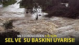 Meteoroloji'den 5 İl İçin Sel Uyarısı