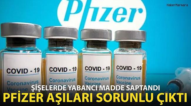 Pfizer Aşısının Şişeciklerinde Yabancı Madde Saptandı