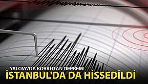 Yalova'da korkutan deprem: İstanbul'da da hissedildi