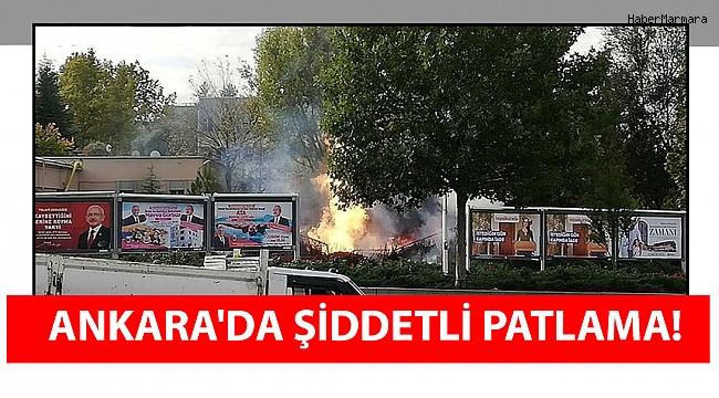 Ankara'da Şiddetli Patlama!