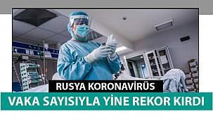 Rusya korona virüs vaka sayısıyla yine rekor kırdı
