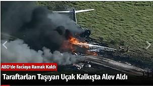 Taraftarları Taşıyan Uçak Kalkışta Alev Aldı