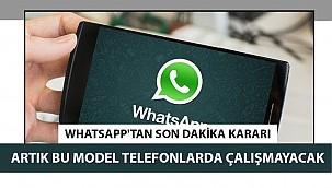 WhatsApp'tan son dakika kararı! Artık bu model telefonlarda çalışmayacak