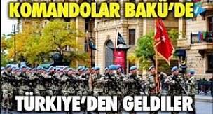 Komandolarımız Bakü'de